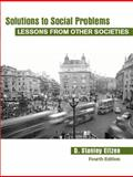 Solutions to Social Problems : Lessons from Other Societies, Eitzen, D. Stanley, 0205482430