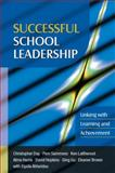 Successful School Leadership : Linking with Learning and Achievement, Day, Christopher and Sammons, Pam, 033524243X