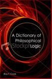 A Dictionary of Philosophical Logic, Beall and Cook, Roy T., 0748622438