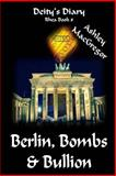 Rhea-8 Berlin, Bombs and Bullion, Ashley MacGregor, 1495222438