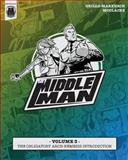 The Middleman - Volume 3 - the Obligatory Arch-Nemesis Introduction, Javier Grillo-Marxuach, 1497442435