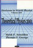 Theoretical Physics 2001, George, Thomas F., 1590332431