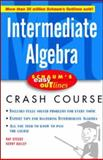 Schaum's Easy Outline Intermediate Algebra, Steege, Ray and Bailey, Kerry, 0071422439