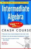 Schaum's Easy Outline Intermediate Algebra, Steege, Ray and Bailey, Kerry, 0071422439
