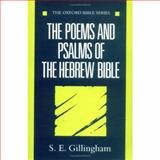 The Poems and Psalms of the Hebrew Bible, Gillingham, S. E., 0192132431