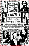 Crossing the Danger Water, Deirdre Mullane, 0385422431
