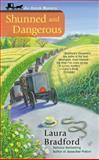 Shunned and Dangerous, Laura Bradford, 0425252434