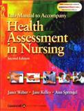 Lab Manual to Accompany Health Assessment in Nursing, Weber, Janet and Kelley, Jane, 0781732433