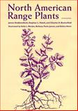 North American Range Plants, James Stubbendieck and Stephan L. Hatch, 0803292430