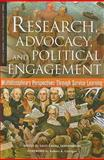 Research, Advocacy, and Political Engagement : Multidisciplinary Perspectives Through Service Learning, , 1579222439
