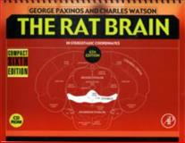 The Rat Brain in Stereotaxic Coordinates, Paxinos, George and Watson, Charles, 0123742439