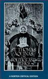 St. Thomas Aquinas on Politics and Ethics, Aquinas, Thomas, 0393952436
