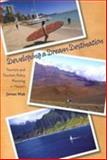 Developing a Dream Destination, James Mak, 0824832434