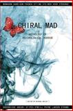 Chiral Mad, Michael Bailey, 1479152439