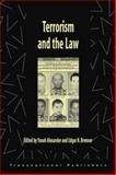 Terrorism and the Law, Yonah Alexander, Edgar H. Brenner, 1571052437