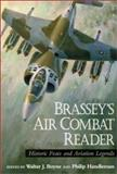 Brassey's Air Combat Reader : Historic Feats and Legends, , 1574882430