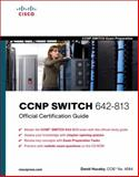 CCNP SWITCH 642-813 Official Certification Guide, Hucaby, David, 1587202433