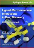 Ligand-Macromolecular Interactions in Drug Discovery : Methods and Protocols, , 1607612437
