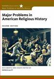 Major Problems in American Religious History, Allitt, Patrick, 0495912433