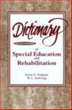 Dictionary of Special Education and Rehabilitation, Vergason, Glenn A. and Anderegg, M. L., 0891082433