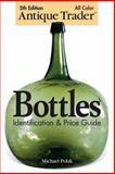 Antique Trader Bottles, Michael Polak, 0896892433