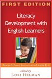 Literacy Development with English Learners : Research-Based Instruction in Grades K-6, , 1606232436