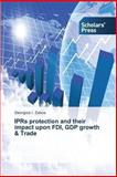 Iprs Protection and Their Impact upon Fdi, Gdp Growth and Trade, Zekos Georgios I., 3639702433
