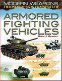 Armored Fighting Vehicles, Martin J. Dougherty, 1448892449