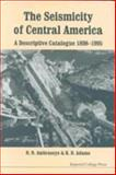 The Seismicity of Central America : A Descriptive Catalogue 1898-1995, Ambraseys, N. N. and Adams, R. D., 186094244X