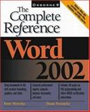 Word 2002 : The Complete Reference, Weverka, Peter, 0072132442