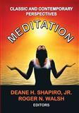 Meditation : Classic and Contemporary Perspectives, , 0202362442