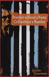 Prisoner Without a Name, Cell Without a Number, Timerman, Jacobo, 0299182444