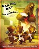 Baking Day at Grandma's, Anika Denise, 0399242449
