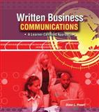 Written Business Communications : A Learner-Centered Approach, Powell, Diane L., 0757552447