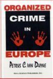 Organized Crime in Europe, Van Duyne, Petrus C., 1560722444