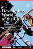 The Developing World of the Child, , 1843102447