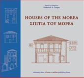 Houses of the Morea, Cooper, Frederick A., 9602042443