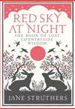 Red Sky at Night, Jane Struthers, 0091932440