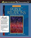 Public Relations : A Values-Driven Approach, Books a la Carte Plus MyCommunicationLab CourseCompass, Guth, David W. and Marsh, Charles, 0205702449