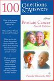 100 Questions and Answers about Prostate Cancer, Pamela Ellsworth, 1284052443