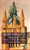 Presbyterians in Ireland Today : Identity in the Twenty-First Century, Baillie, Sandra M., 1403912440
