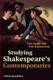 Studying Shakespeare's Contemporaries a Guide to the Major Plays of the English Ren, Engle, 1405132442
