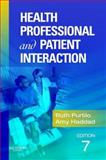 Health Professional and Patient Interaction, Purtilo, Ruth B. and Haddad, Amy M., 1416022449