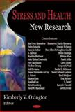Stress and Health : New Research, Oxington, Kimberly V., 1594542449