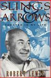 Slings and Arrows, Robert Lewis, 1557832447