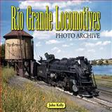 Rio Grande Locomotives, John Kelly, 1583882448