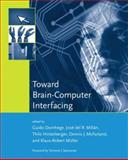 Toward Brain-Computer Interfacing 9780262042444