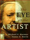 The Eye of the Artist, Marmor, Michael F. and Ravin, James G., 0815172443