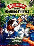 Max Bonker and the Howling Thieves, Scott Weidensaul, 1555912443