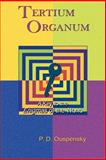 Tertium Organum Vol. 168 : A Key to the Enigmas of the World, Ouspensky, P. D., 1585092444